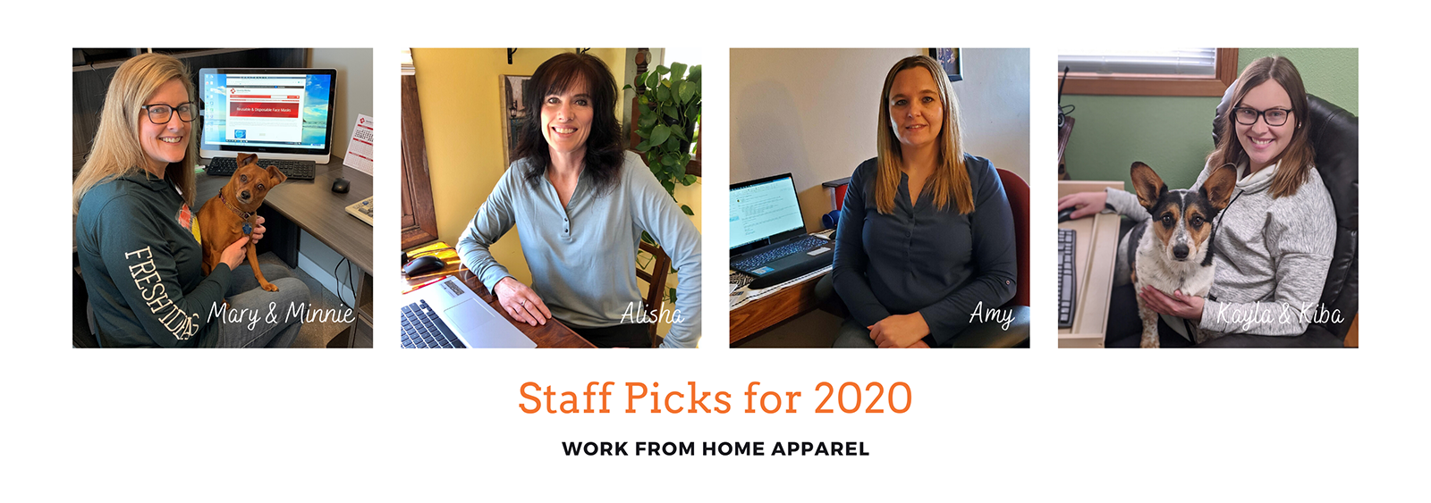Staff Picks for 2020 | Work From Home Apparel